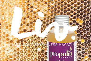 Article at Liv Magazine Jun .2019: Four Reasons Why Bee Propolis Is Your Skin's New Best Friend